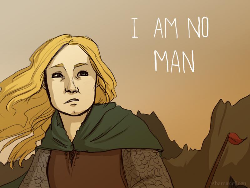 I Am No Man by ShamanEileen