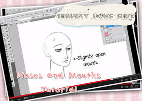Noses and Mouths Tutorial - Link in Description! by ShamsArts