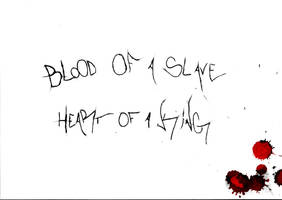 BLOOD OF A SLAVE