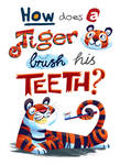 How does a tiger brush?