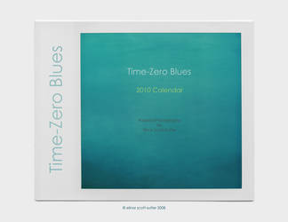 Time-Zero Blues 2010 Calendar by equivoque
