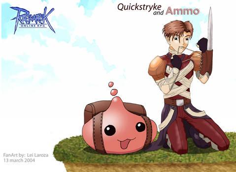 Quickstryke and Ammo