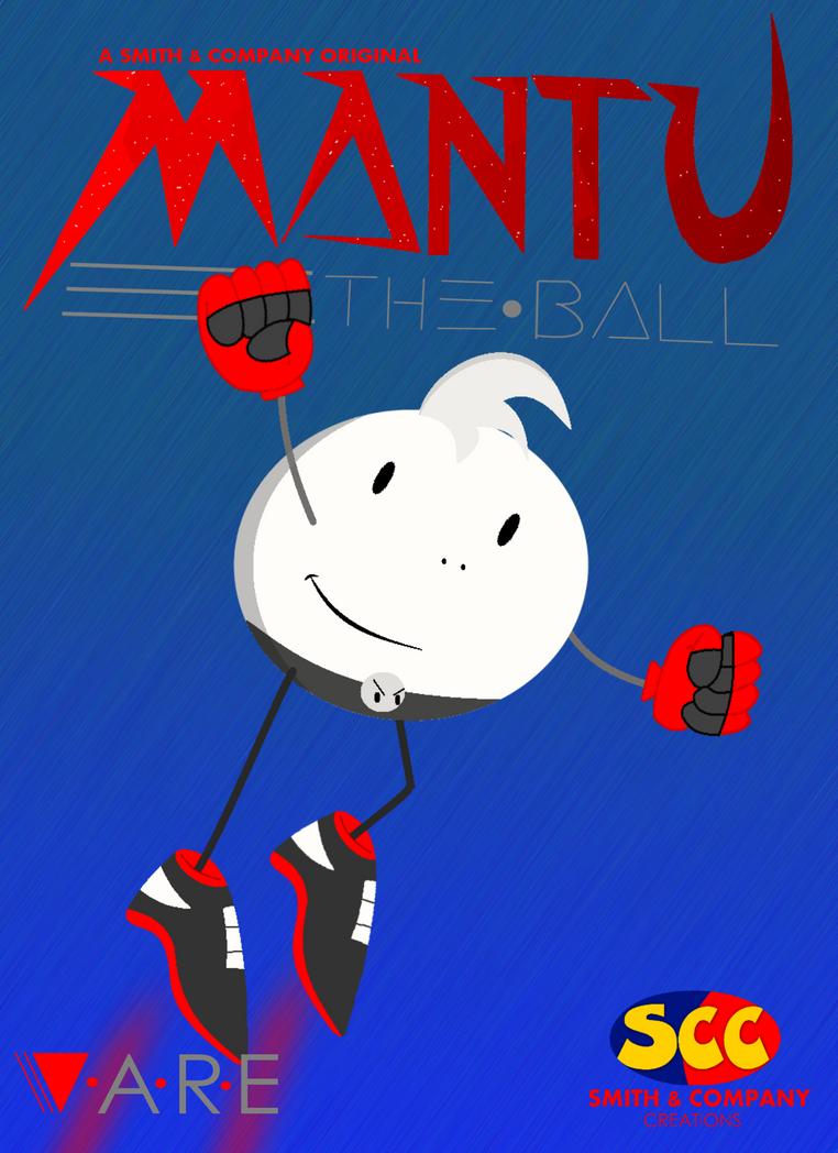 Mantu the Ball flyer 2017 by smithandcompanytoons