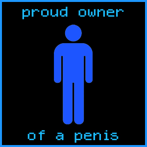 Proud Owner of a Penis, black by millenia89