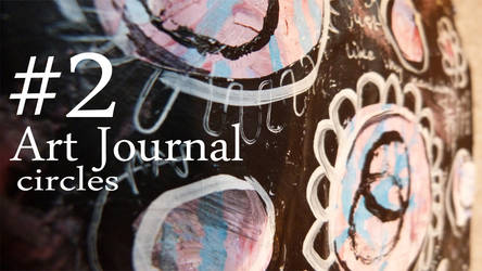 Art Journal page - Circles by SunshineRachael