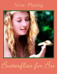 Butterflies for Bri Poster