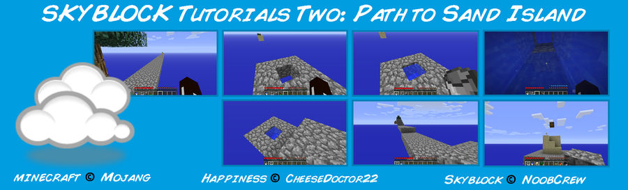 Skyblock Tutorials: Path to Sand Island by Cheesedoctor22 on DeviantArt