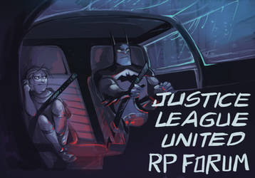 Justice League United Rp Forum and Discord by GreekCeltic