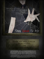 They Speak To Me poster by DailyShii