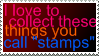 I love to collect... stamp by AngelCat-1339