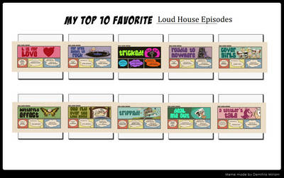 My Top 10 Favorite Loud House Episodes