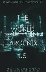 The World Around Us by rebelamongstars