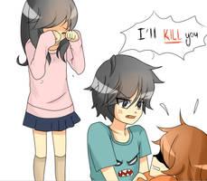 I'll KILL you by Otromeru