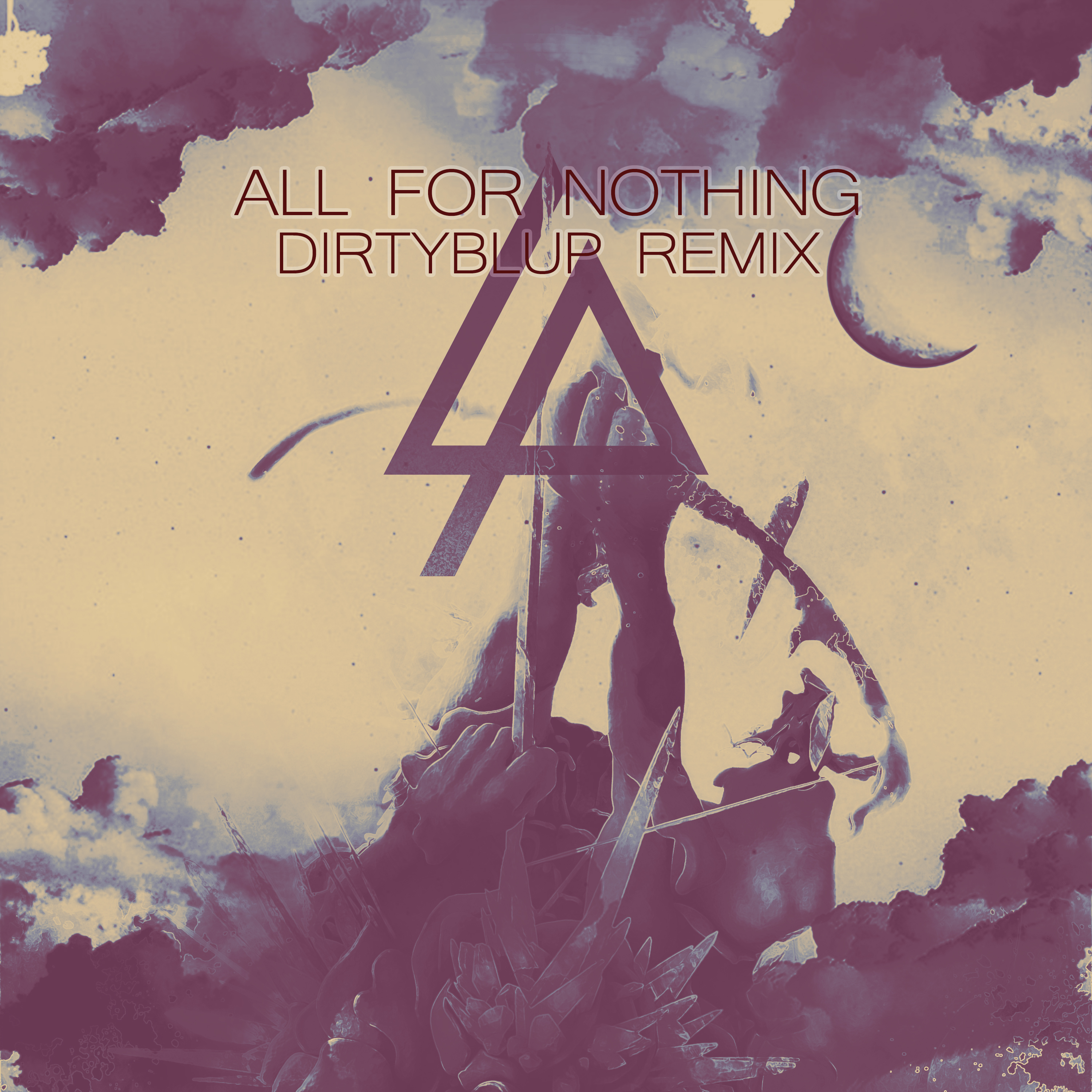All for Nothing - Linkin Park (DirtyBlup Remix) by DirtyBlup on
