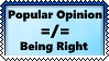 Truth Over Popular Opinion by Another-Realm