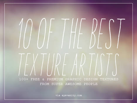 10 Awesome Texture Artists 100's of FREE TEXTURES