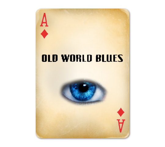 Old World Blues Playing Card by Social-Iconoclast ...