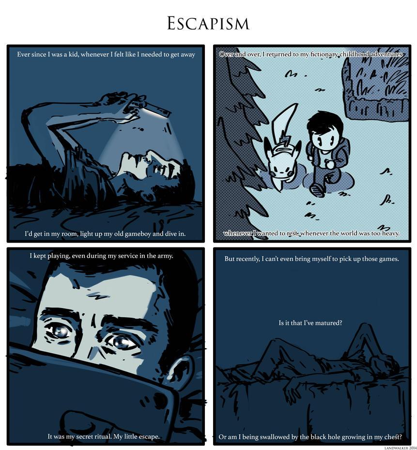Escapism by land-walker