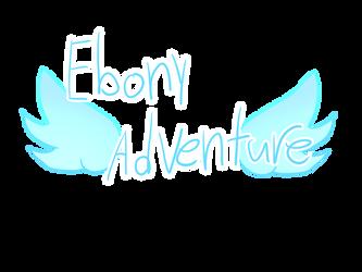 Ebony Adventure title by foxebony