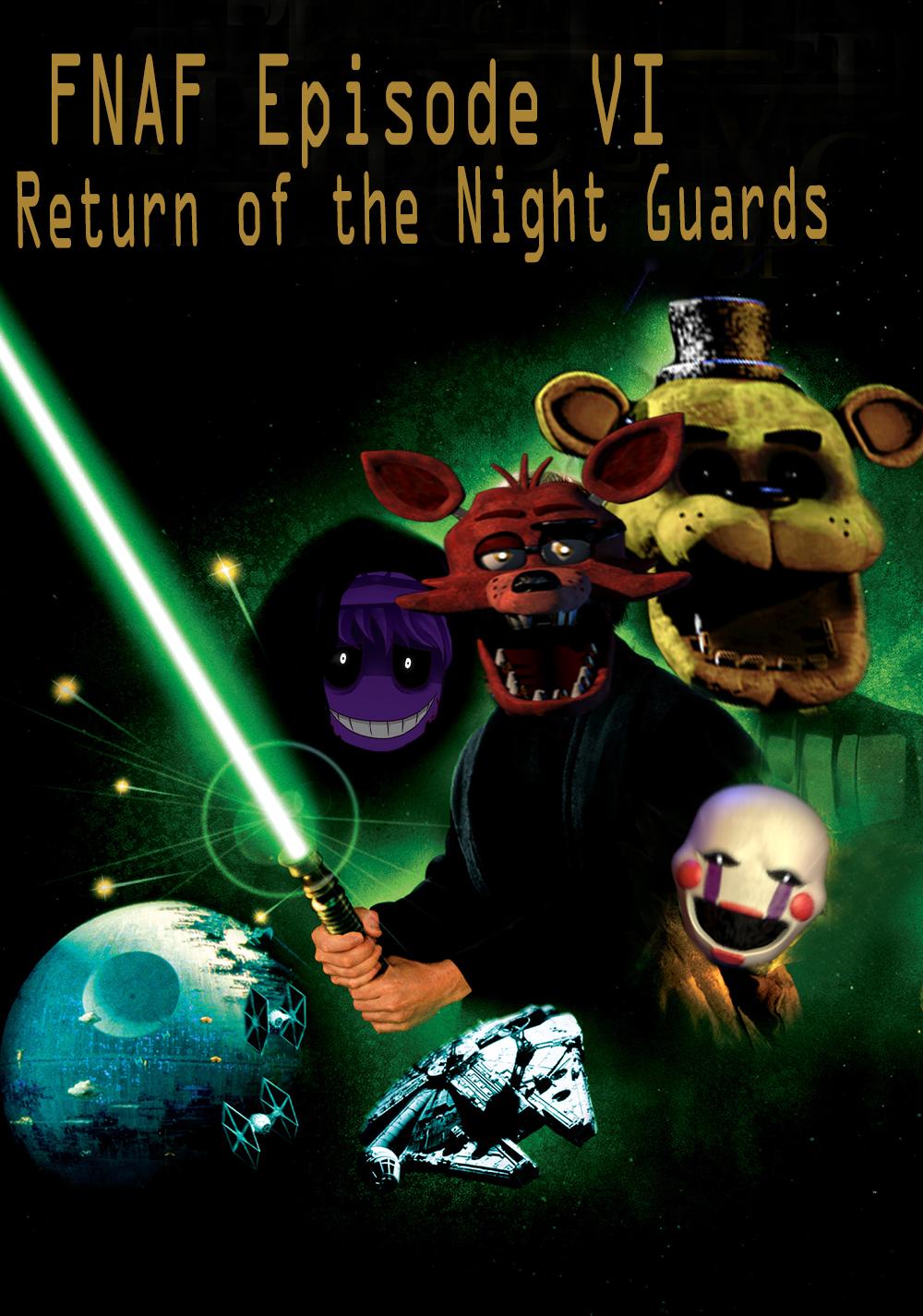 Fnaf episode vi return of the night guards by longlostlive on