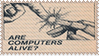 [STAMP] ARE COMPUTERS ALIVE?