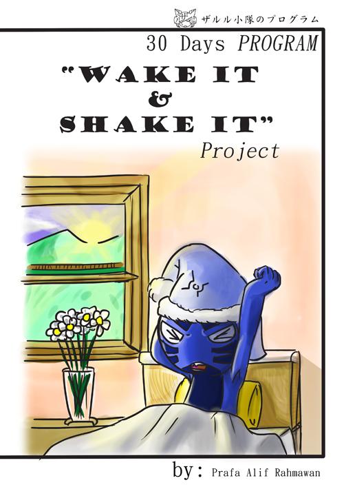 Wake IT and Shake IT by Prafa-AR