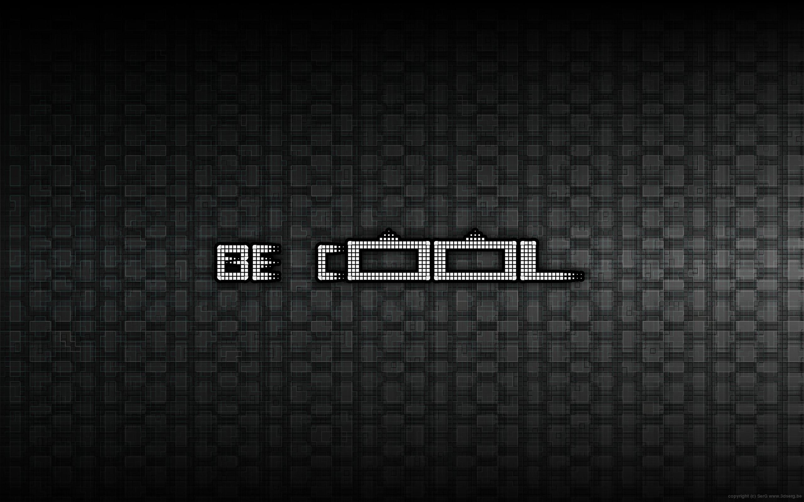 be cool... by sergbel
