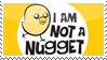 I am not a nugget by phantom