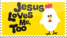 Jesus Loves Me Too by phantom