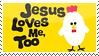 Jesus Loves Me Too by phantom