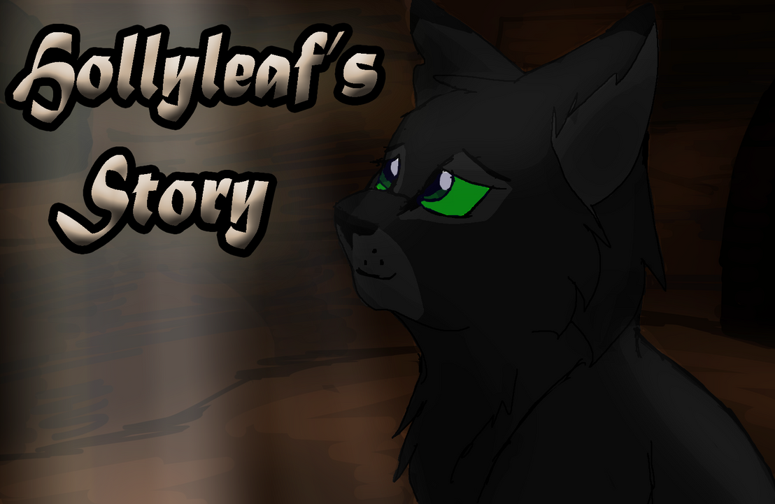 Hollyleafs Story Wallpaper By TheWolfPack15
