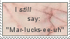 Mar-lucks-ee-uh stamp by QueenGalux