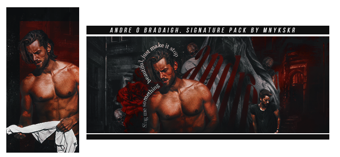 Andre O Bradaigh | Signature Pack by mnykskr