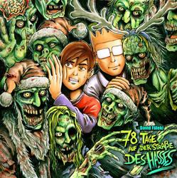 78 Tage auf der Strasse des Hasses - Zombie-X-Mas by Yeocalypso