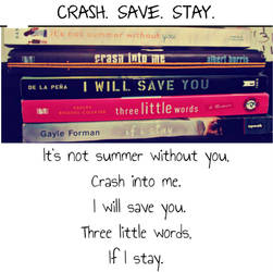Crash. Save. Stay.