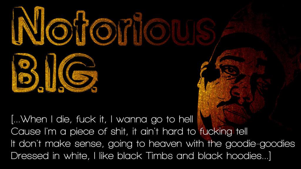 Notorious BIG Wallpaper My Favorite Quote By Vishera23