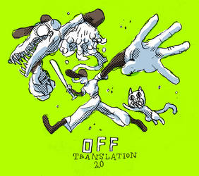 Off Translation 2.0 by MortisGhost