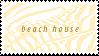 STAMP, BEACH HOUSE