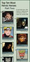 Top Ten Most Heroic Heroes II by Chronorin