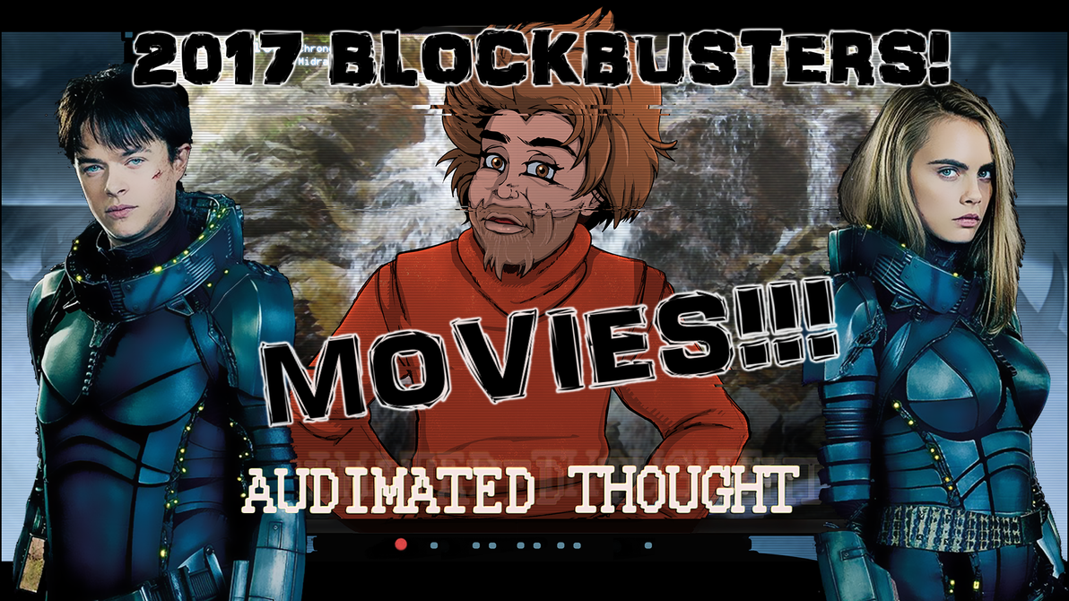 2017 Blockbuster Movies! by Chronorin