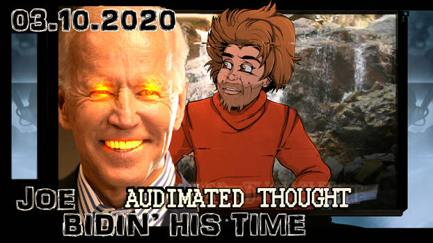 Video: Joe Bidin' His Time
