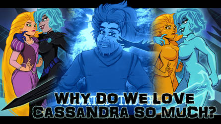 Video: Why Do We Love Cassandra?