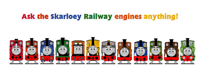 Ask the Skarloey Railway Engines Anything! by Abraham2204