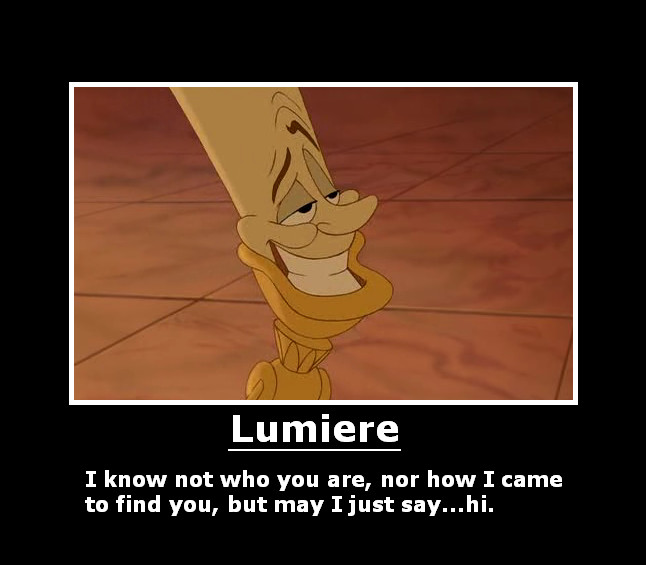 Lumiere Demotivational by will-o-the-wispy