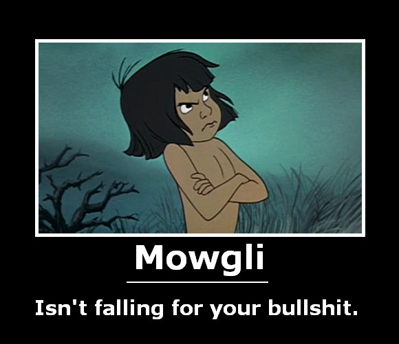 The Jungle Book Demotivational by will-o-the-wispy