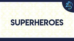 P Superheroes