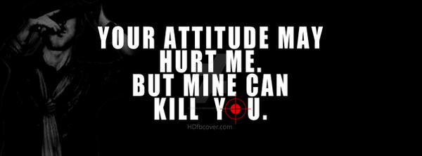 My-attitude-can-kill-you by Seerlover233