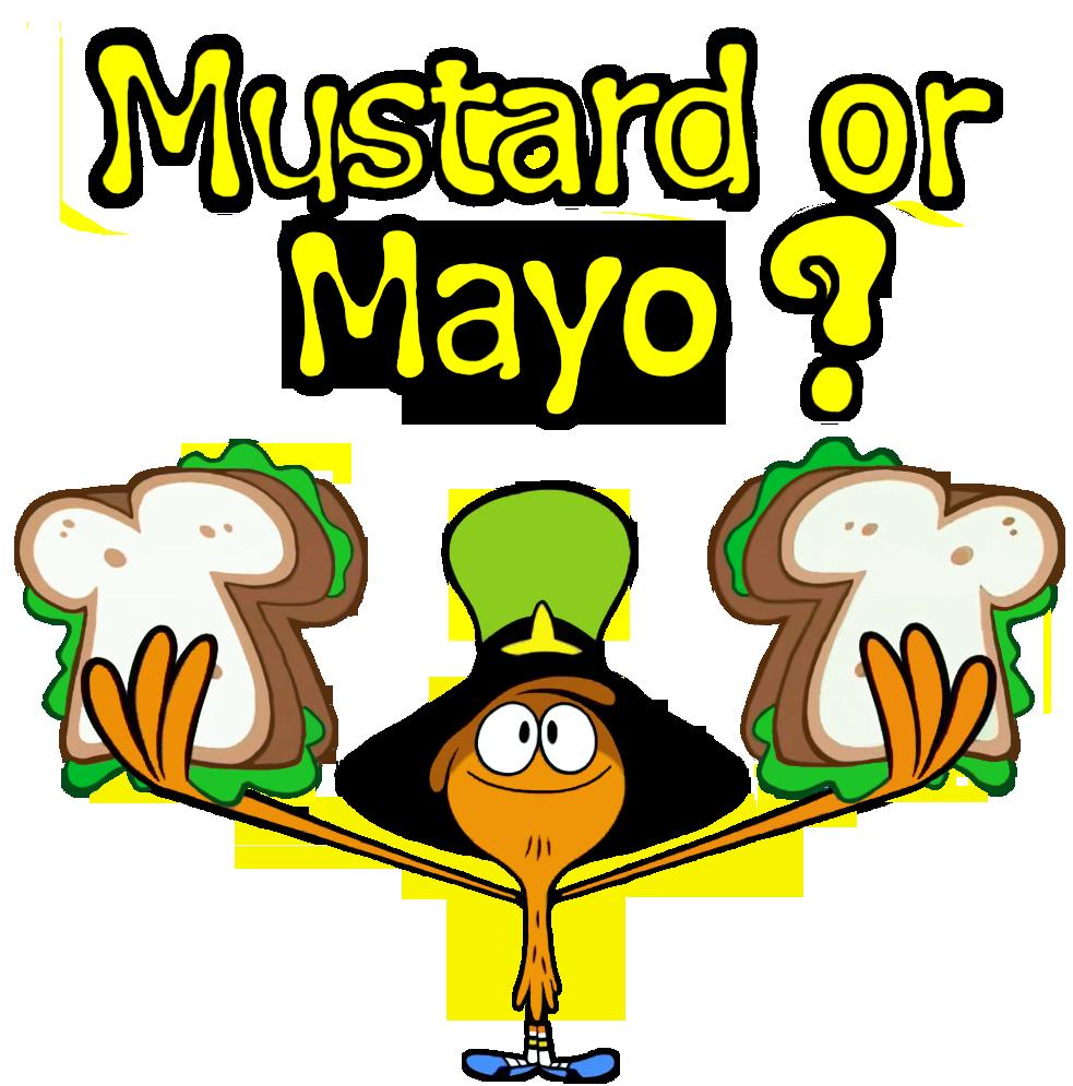 Mustard or Mayo?