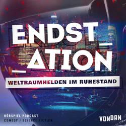 Endstation (Podcast Cover Art)