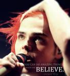 Gerard Way, believe..